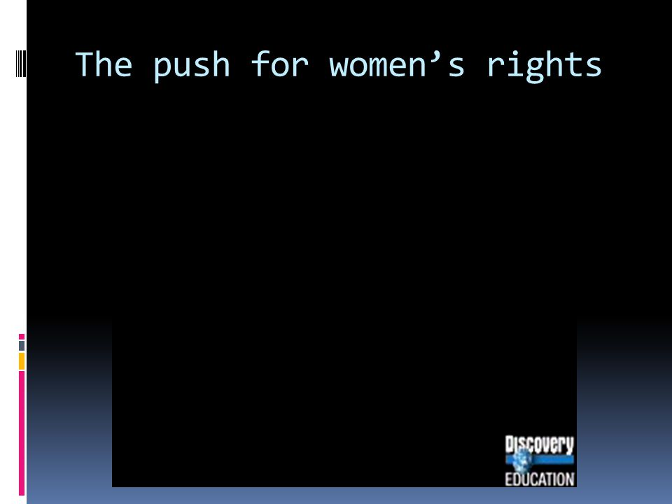 The push for women's rights
