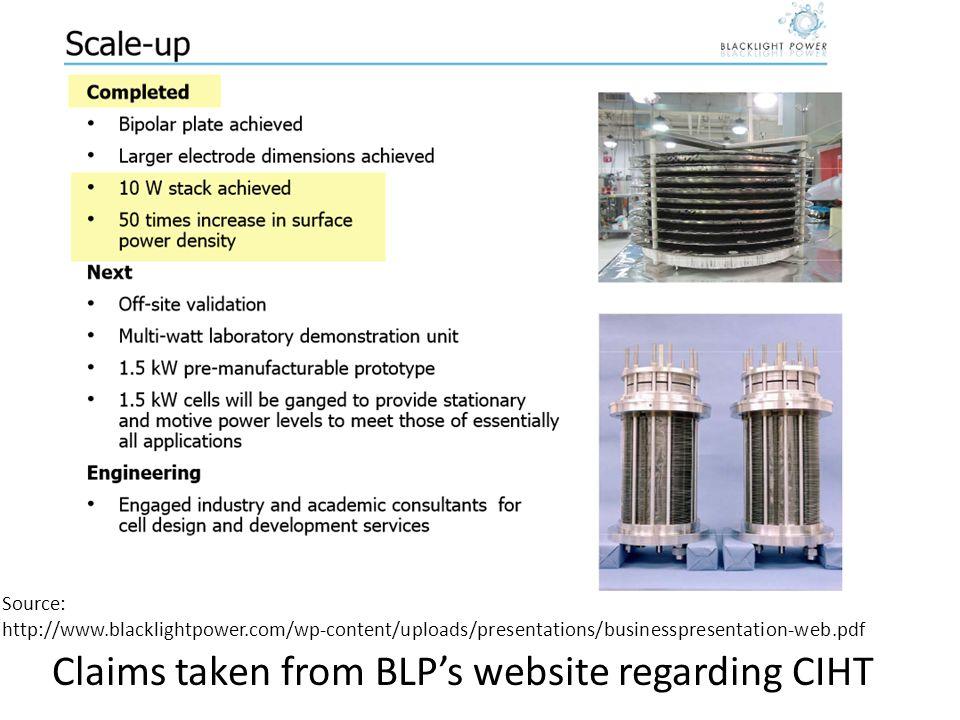 Claims taken from BLP's website regarding CIHT Source: http://www.blacklightpower.com/wp-content/uploads/presentations/businesspresentation-web.pdf