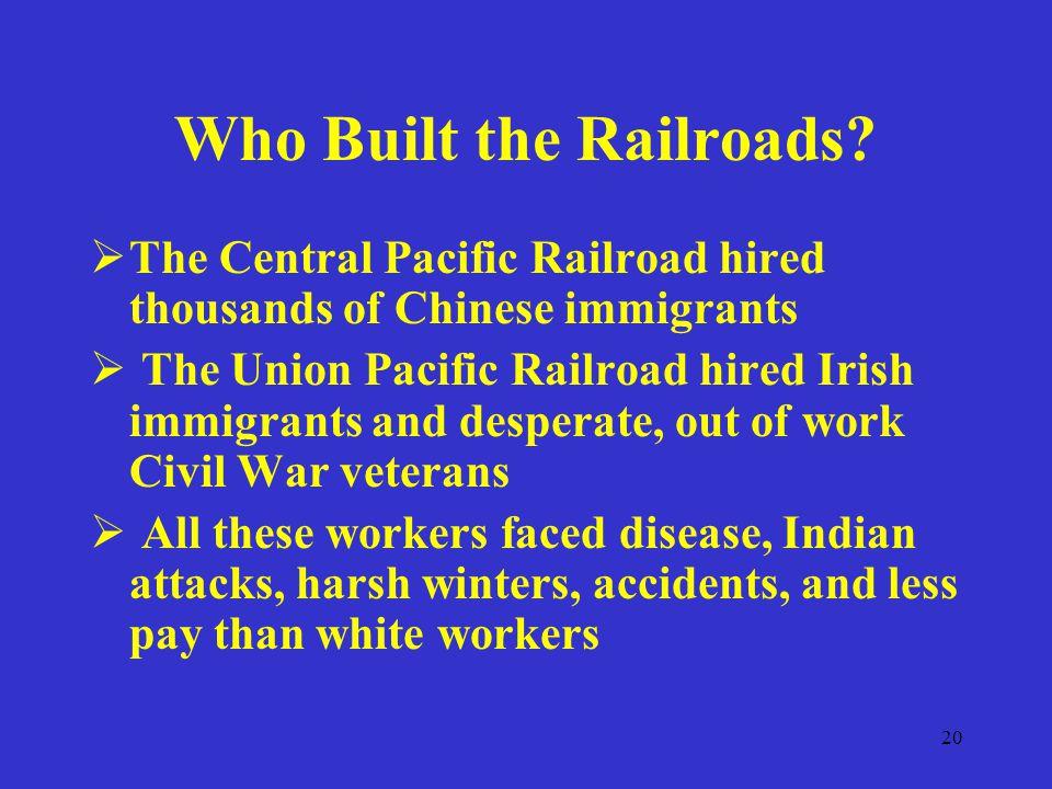 20 Who Built the Railroads.