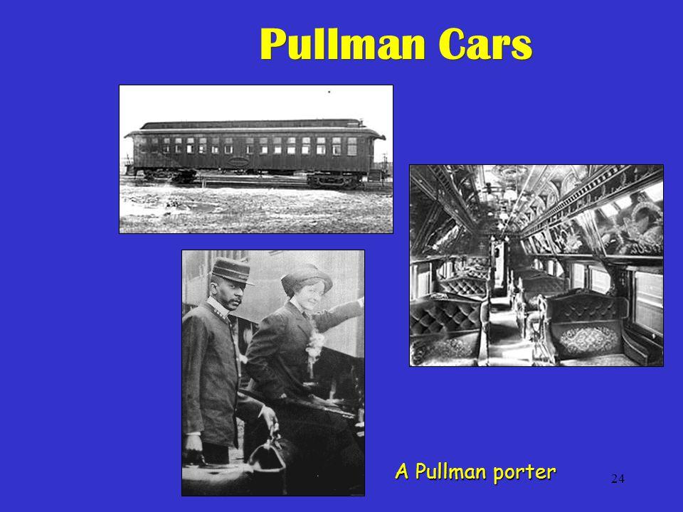 24 Pullman Cars A Pullman porter