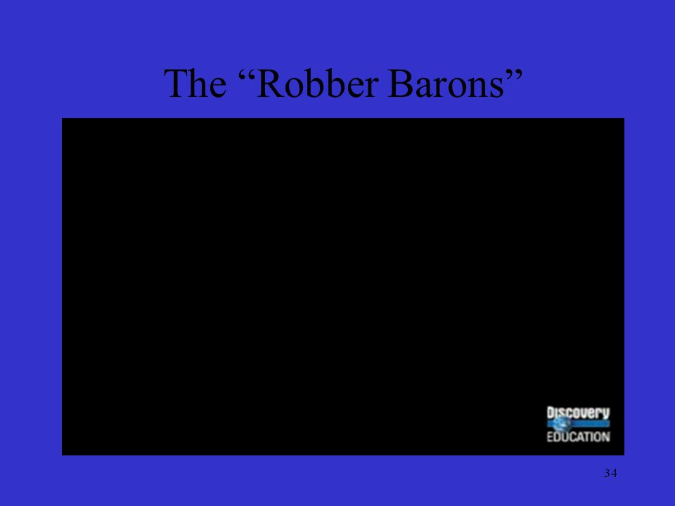 The Robber Barons 34