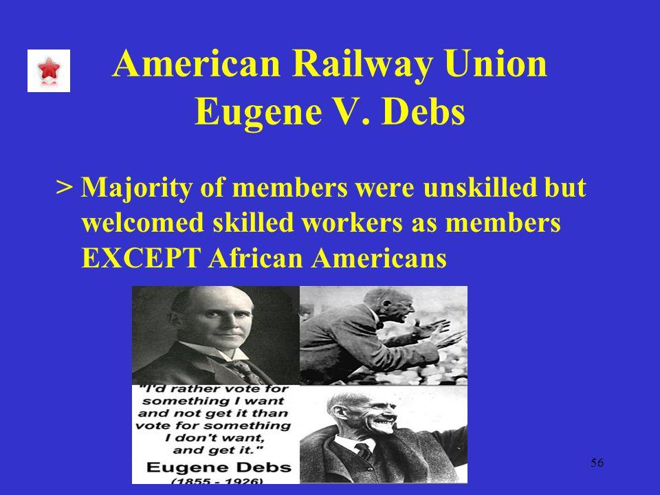 56 American Railway Union Eugene V.