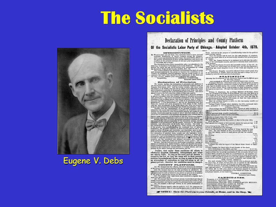 57 The Socialists Eugene V. Debs