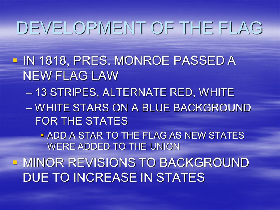 DEVELOPMENT OF THE FLAG  IN 1818, PRES.