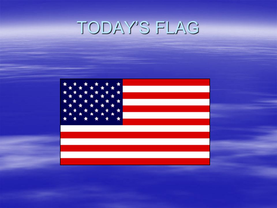 TODAY'S FLAG