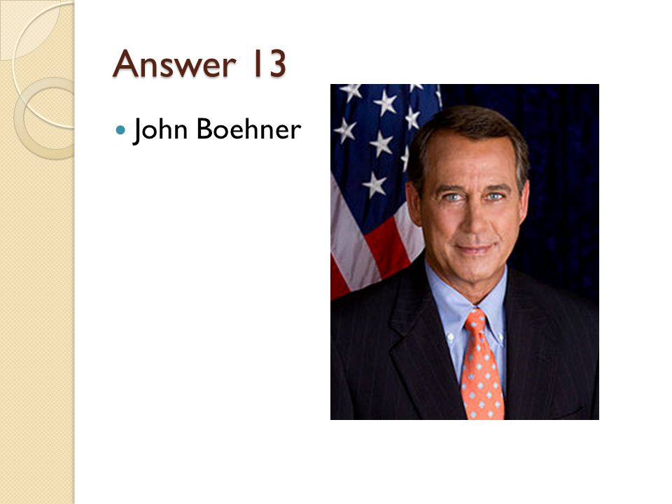 Answer 13 John Boehner