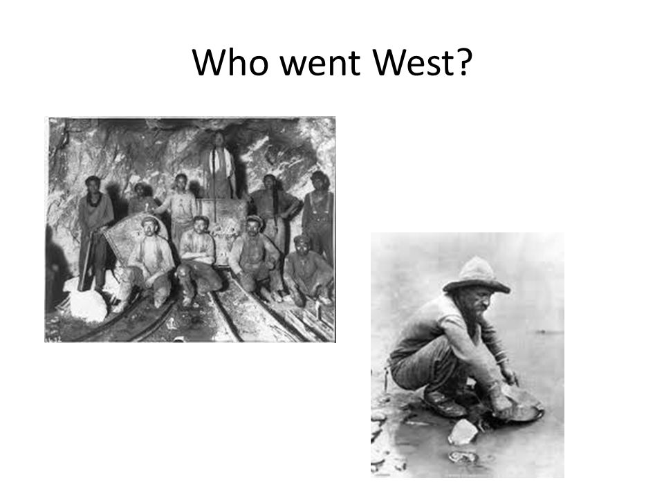 Who went West