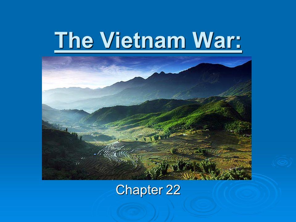 The Vietnam War: Chapter 22