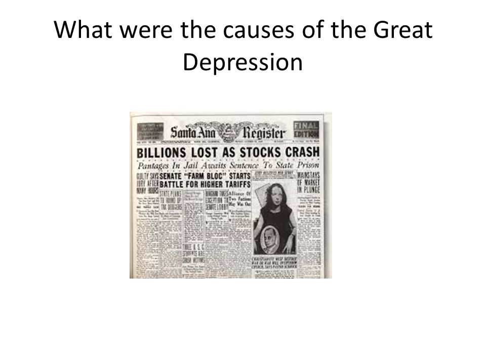 What were the causes of the Great Depression