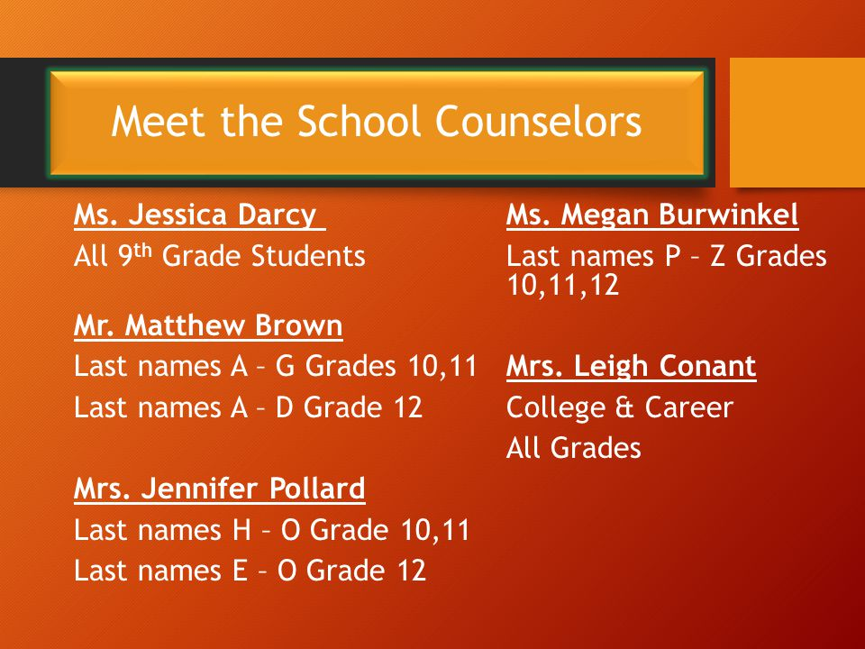 Meet the School Counselors Ms. Jessica Darcy Ms.