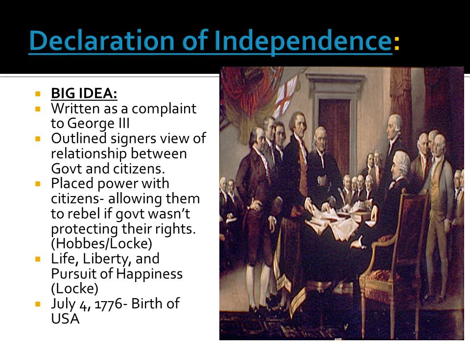  This declaration created the USA.