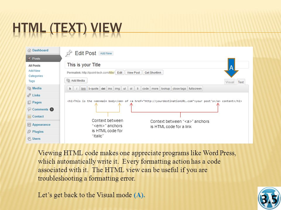 Viewing HTML code makes one appreciate programs like Word Press, which automatically write it.