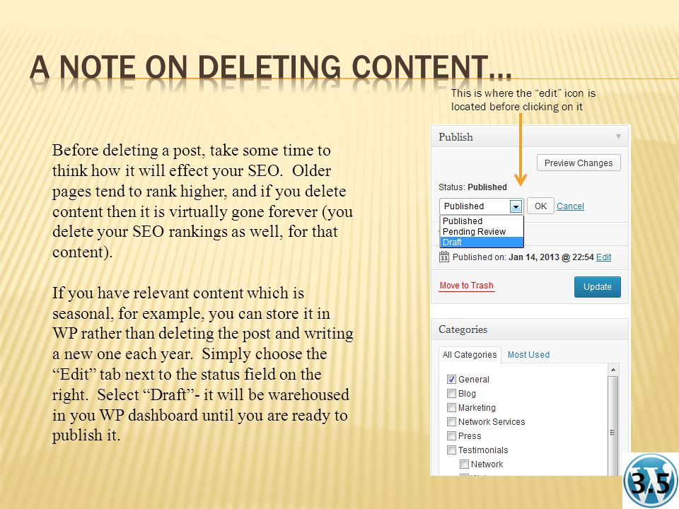 Before deleting a post, take some time to think how it will effect your SEO.