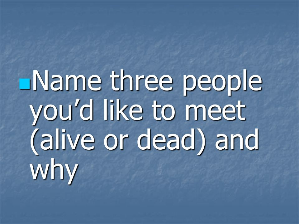 Name two jobs that you would consider ideal and tell why Name two jobs that you would consider ideal and tell why
