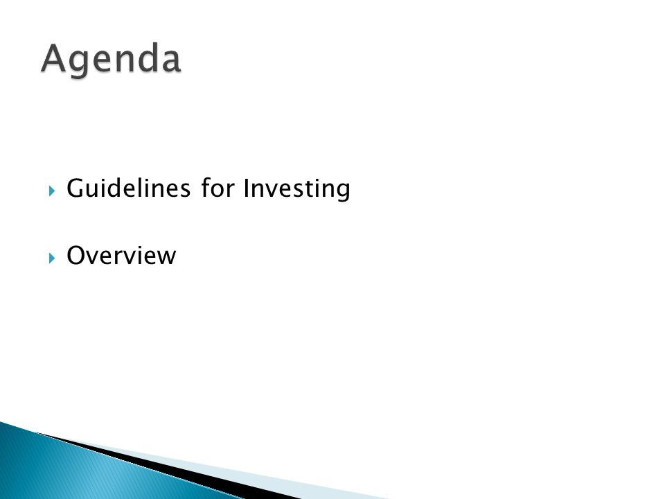  Guidelines for Investing  Overview