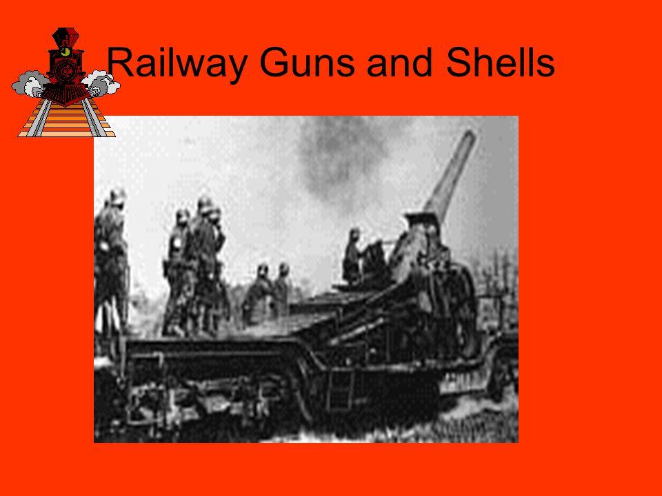 Railway Guns and Shells
