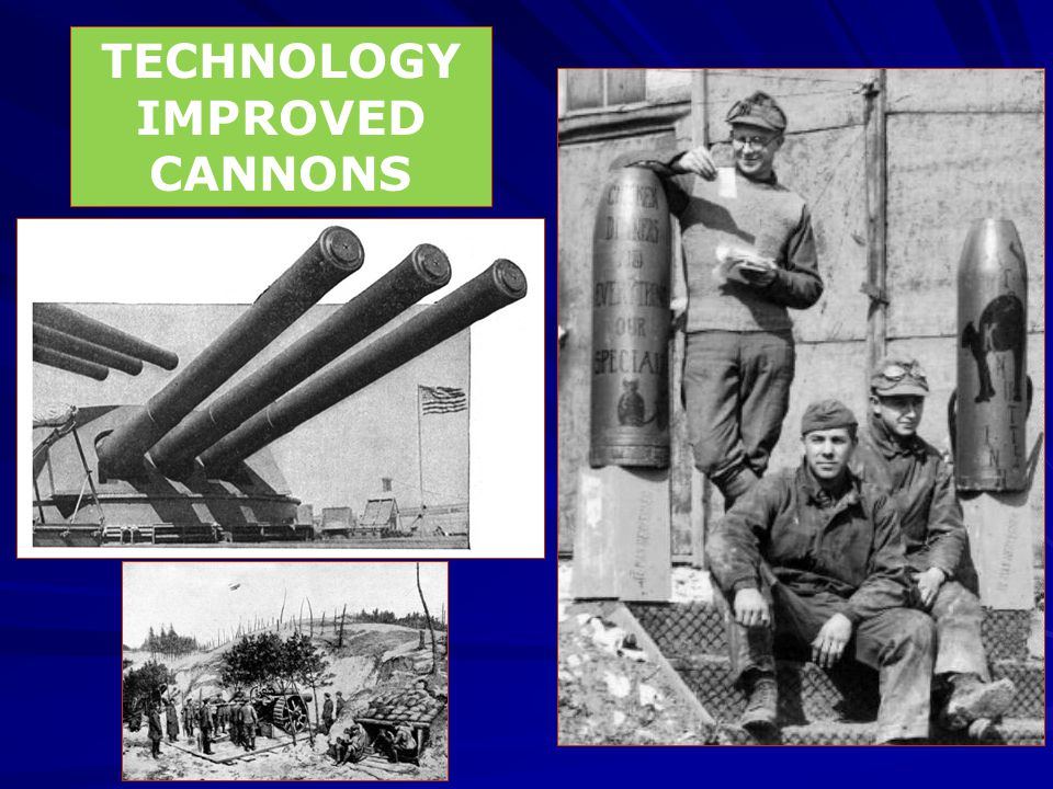 TECHNOLOGY IMPROVED CANNONS