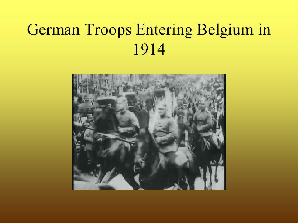 German Troops Entering Belgium in 1914