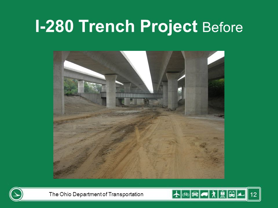 I-280 Trench Project Before The Ohio Department of Transportation 12