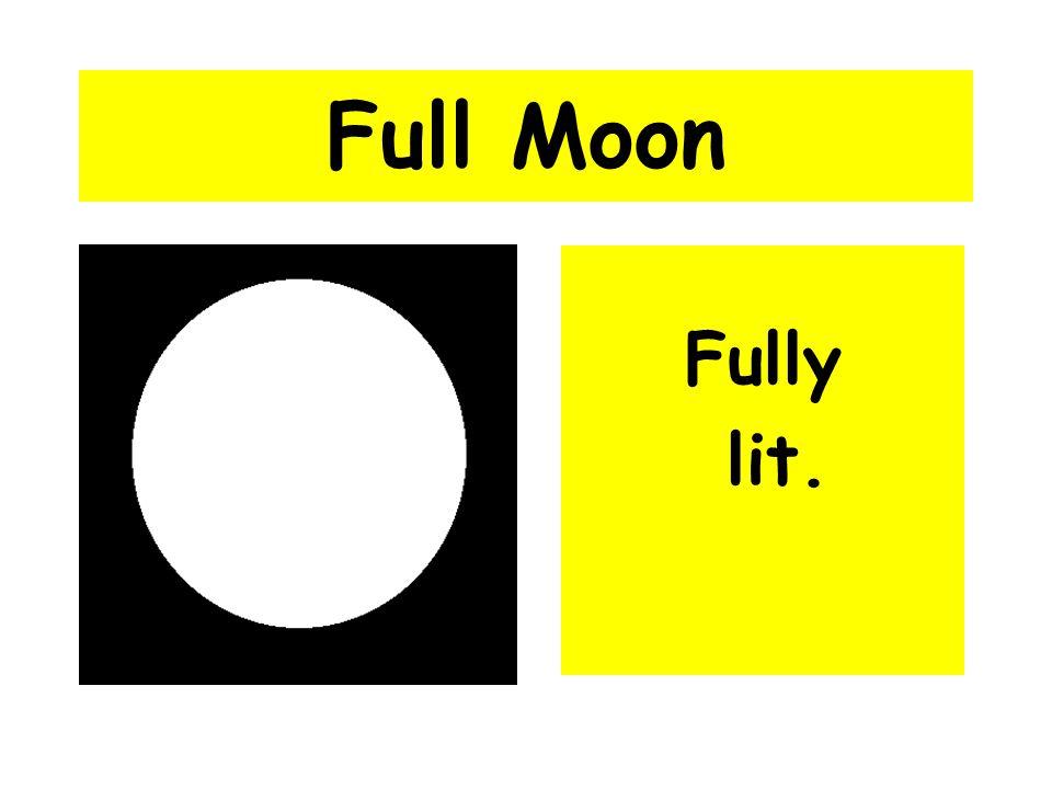 Full Moon Fully lit.