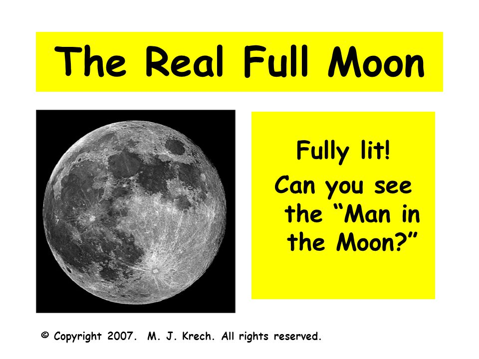 The Real Full Moon Fully lit. Can you see the Man in the Moon? © Copyright 2007.