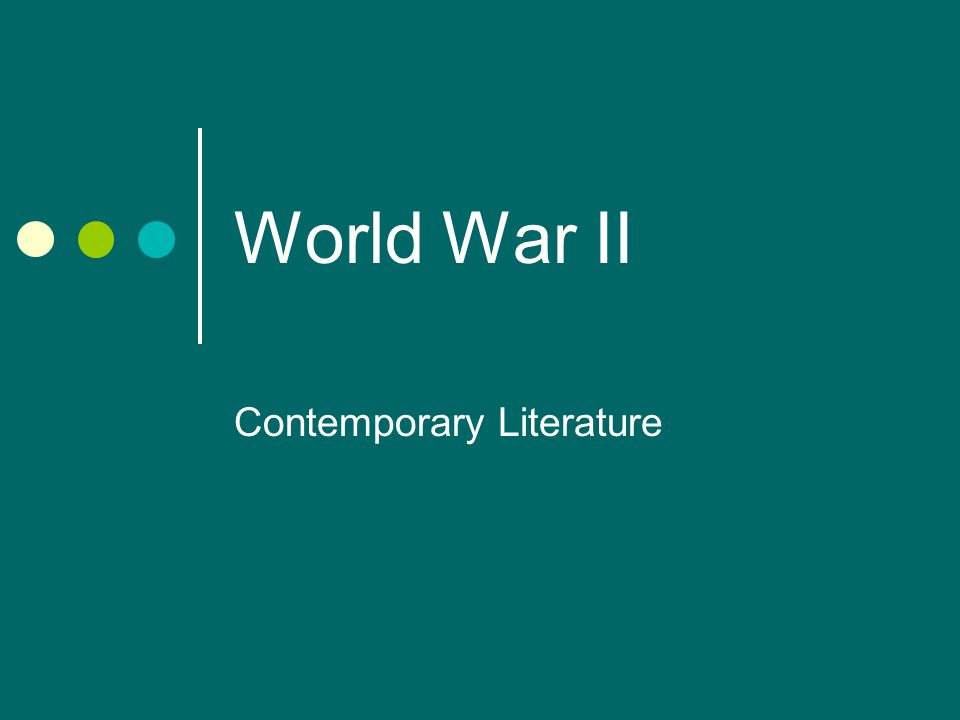 World War II Contemporary Literature