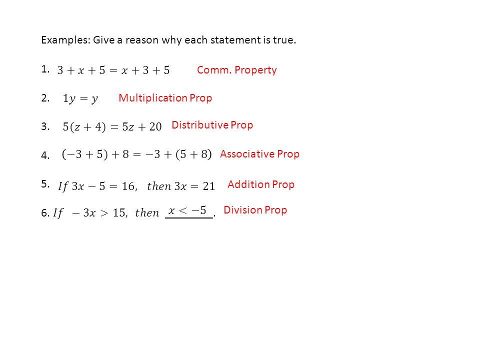 Comm. Property Multiplication Prop Distributive Prop Associative Prop Addition Prop Division Prop