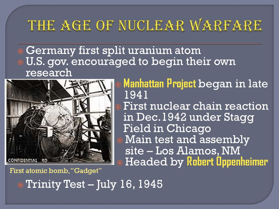 Germany first split uranium atom  U.S. gov.