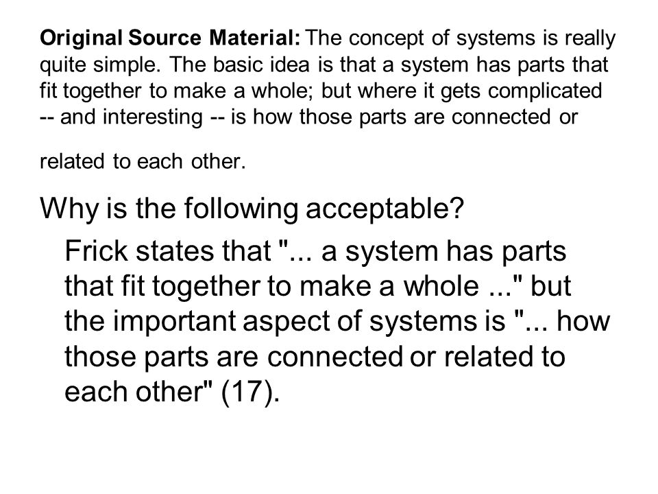 Original Source Material: The concept of systems is really quite simple.