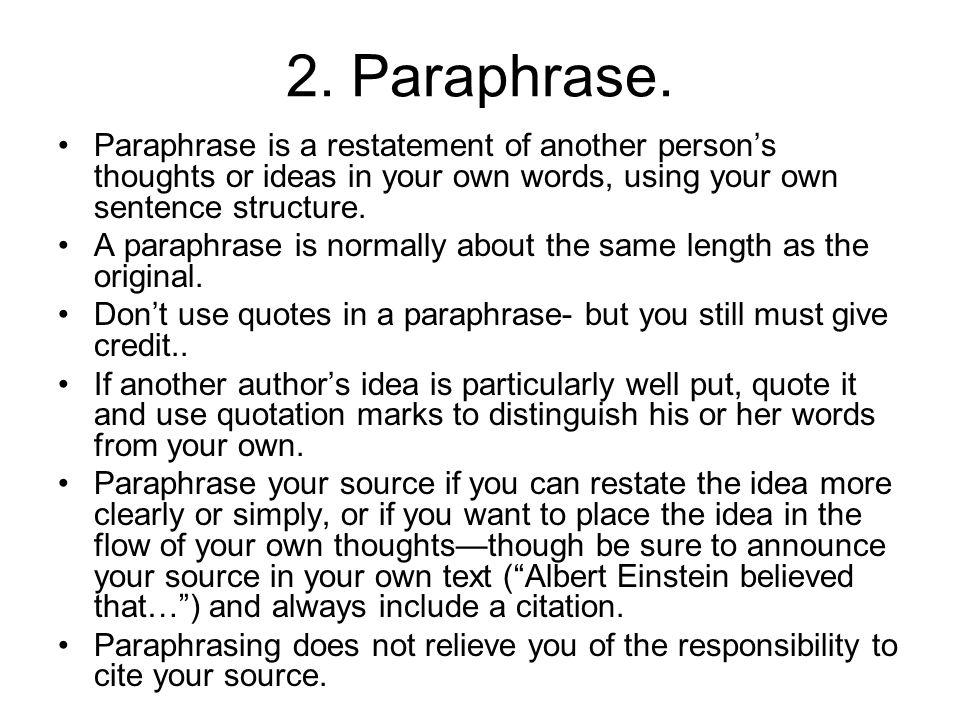 2. Paraphrase.