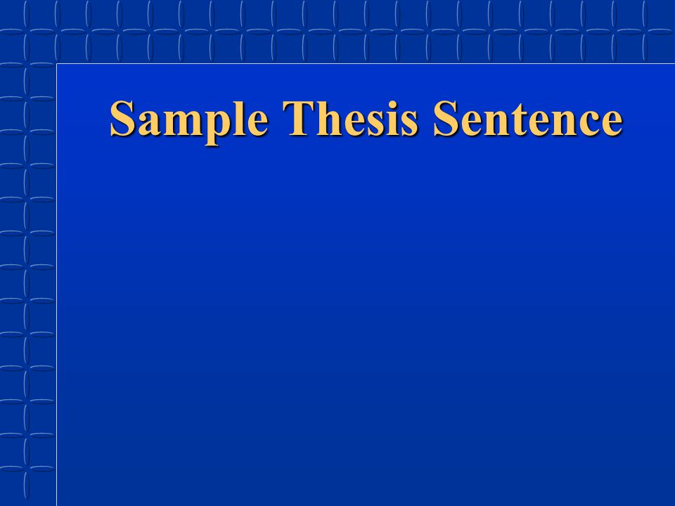 Sample Thesis Sentence