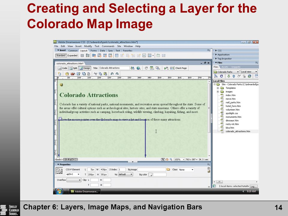Chapter 6: Layers, Image Maps, and Navigation Bars 14 Creating and Selecting a Layer for the Colorado Map Image
