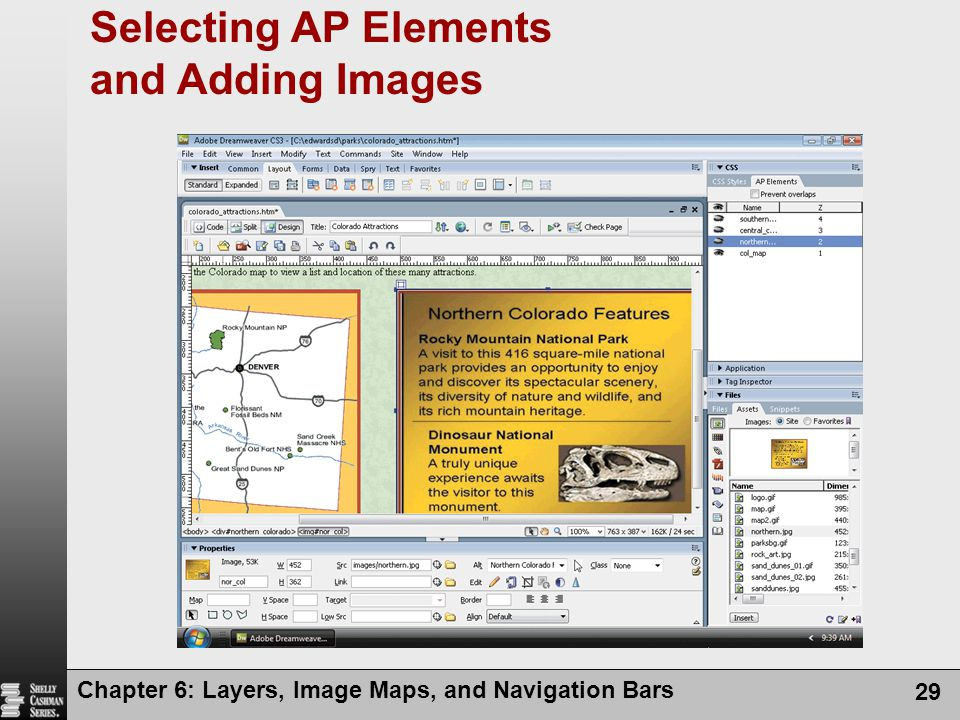 Chapter 6: Layers, Image Maps, and Navigation Bars 29 Selecting AP Elements and Adding Images