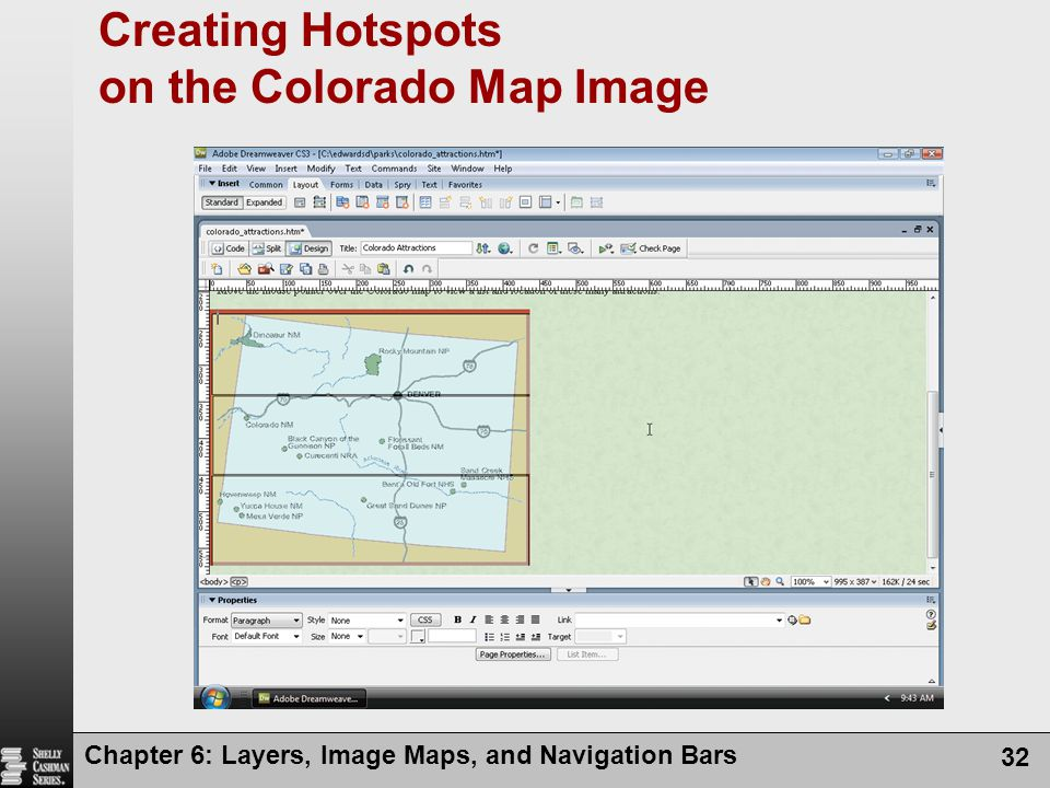 Chapter 6: Layers, Image Maps, and Navigation Bars 32 Creating Hotspots on the Colorado Map Image