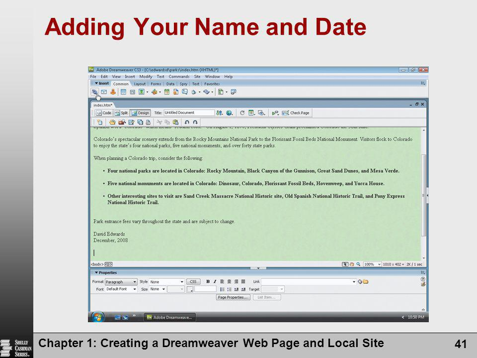 Chapter 1: Creating a Dreamweaver Web Page and Local Site 41 Adding Your Name and Date