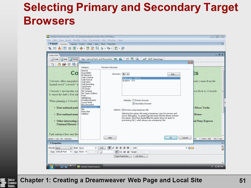 Chapter 1: Creating a Dreamweaver Web Page and Local Site 51 Selecting Primary and Secondary Target Browsers
