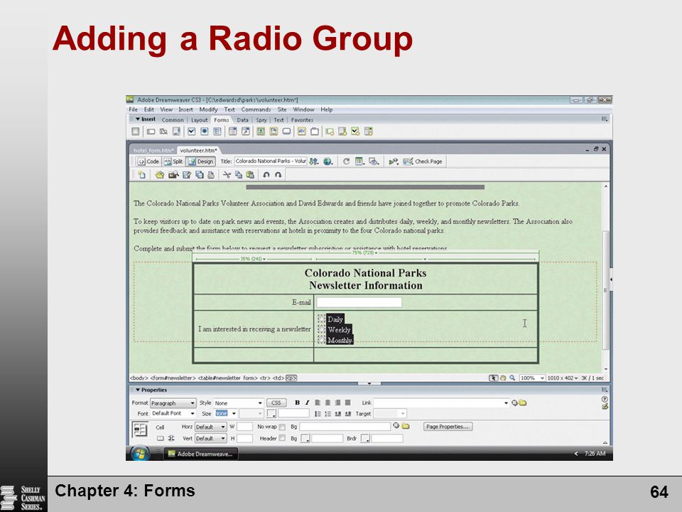 Chapter 4: Forms 64 Adding a Radio Group