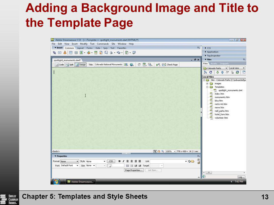 Chapter 5: Templates and Style Sheets 13 Adding a Background Image and Title to the Template Page