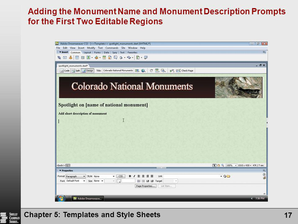 Chapter 5: Templates and Style Sheets 17 Adding the Monument Name and Monument Description Prompts for the First Two Editable Regions