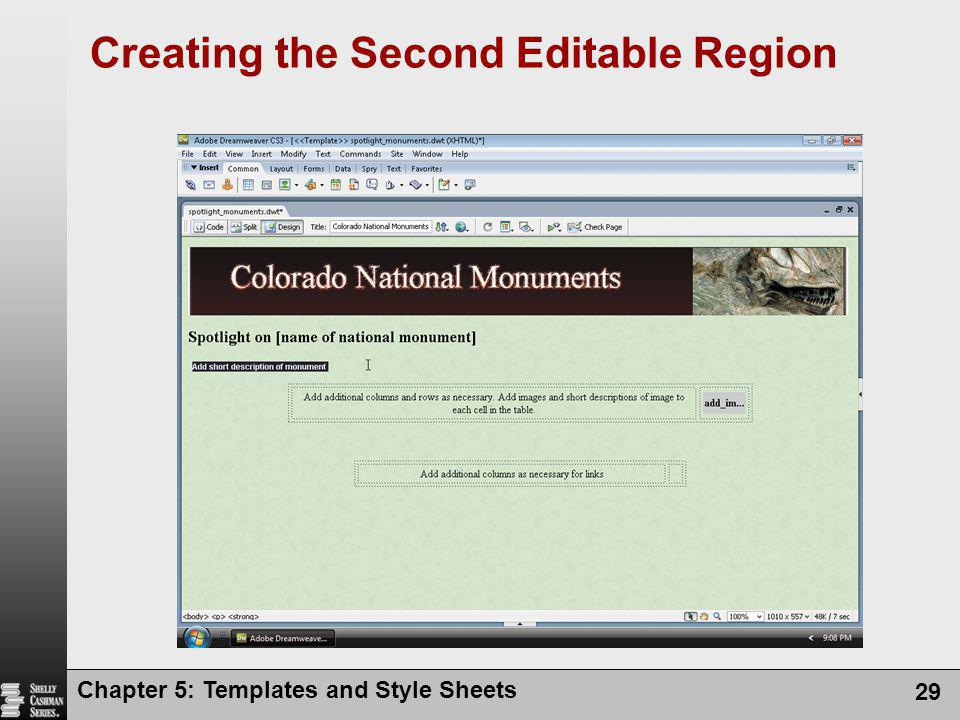 Chapter 5: Templates and Style Sheets 29 Creating the Second Editable Region