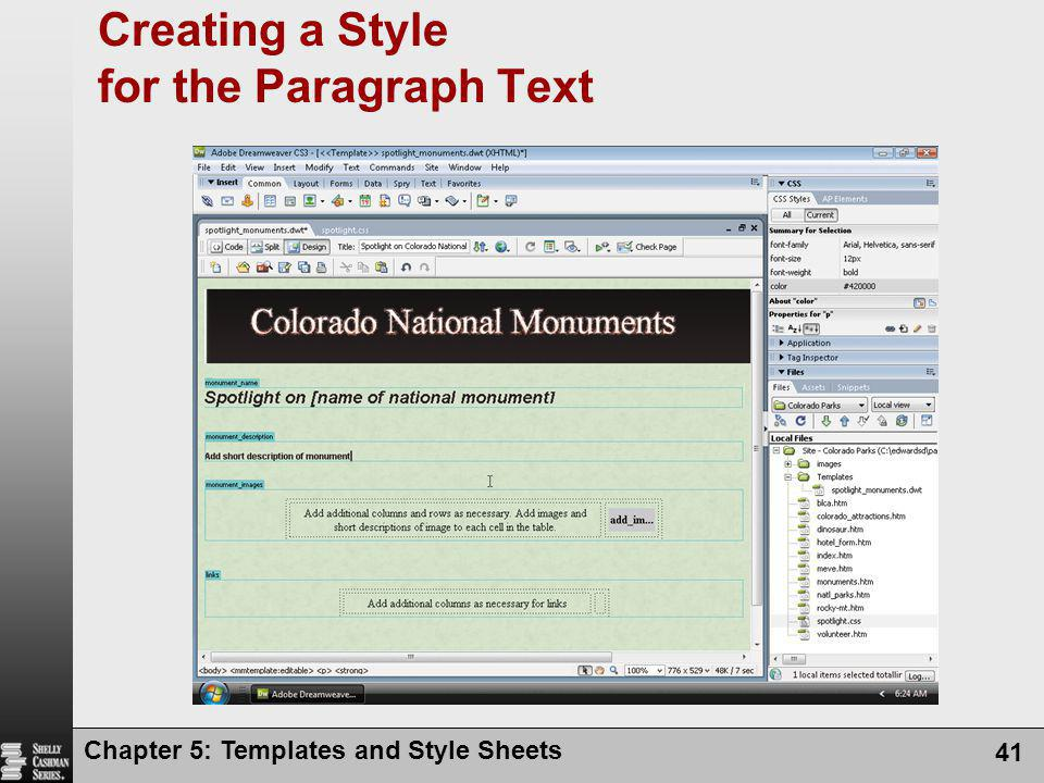 Chapter 5: Templates and Style Sheets 41 Creating a Style for the Paragraph Text
