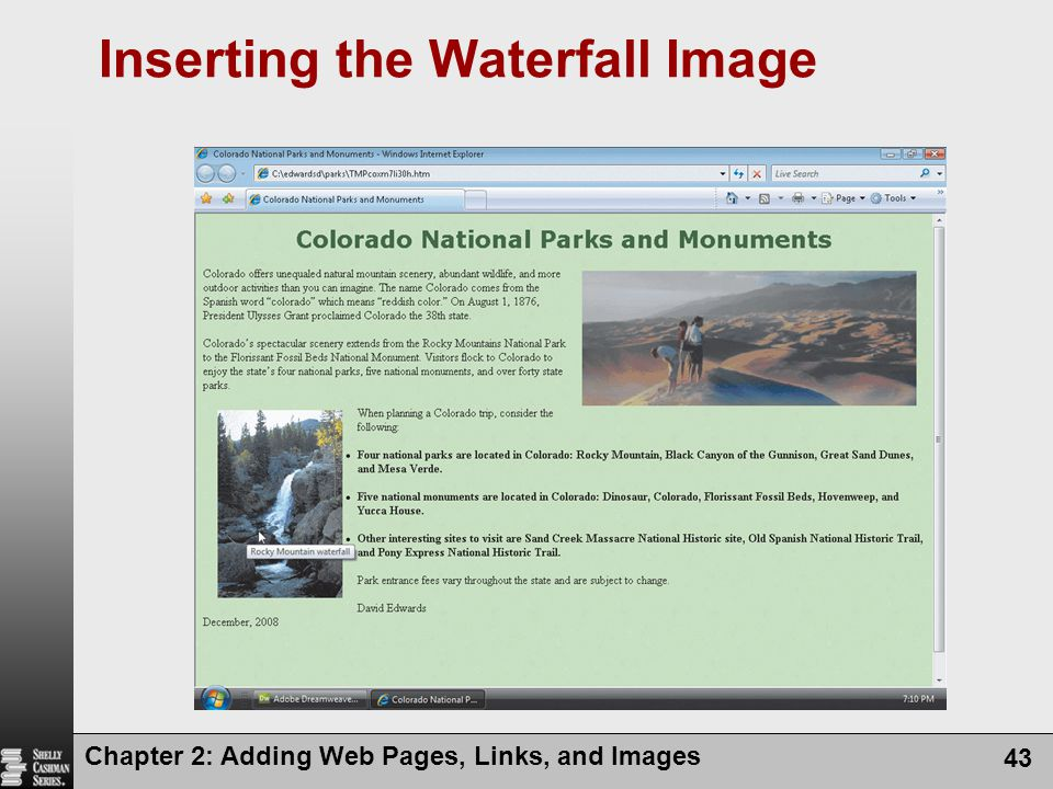 Chapter 2: Adding Web Pages, Links, and Images 43 Inserting the Waterfall Image