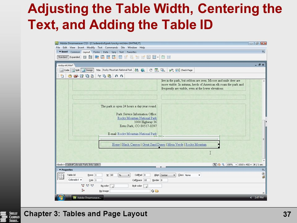 Chapter 3: Tables and Page Layout 37 Adjusting the Table Width, Centering the Text, and Adding the Table ID