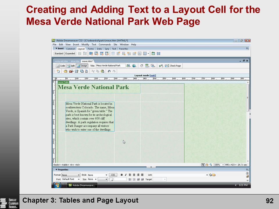 Chapter 3: Tables and Page Layout 92 Creating and Adding Text to a Layout Cell for the Mesa Verde National Park Web Page
