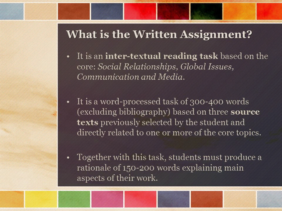 What is the Written Assignment.