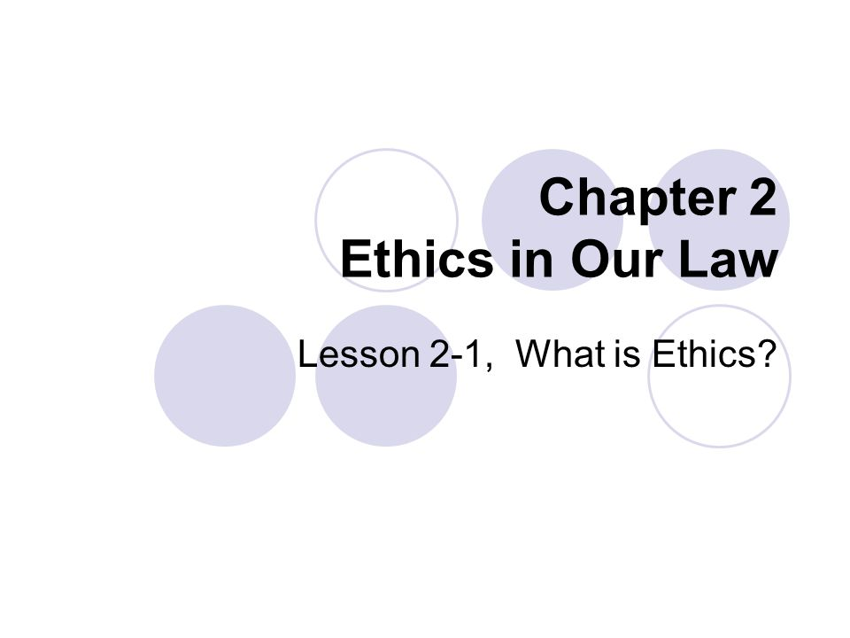 Survey of Ethical Theoretic Aptitudes Ethics – deciding what is right or wrong in a reasoned, impartial manner Ethical decisions decision must affect you or others in some significant way.