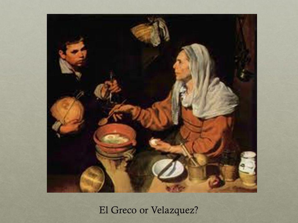 El Greco or Velazquez?