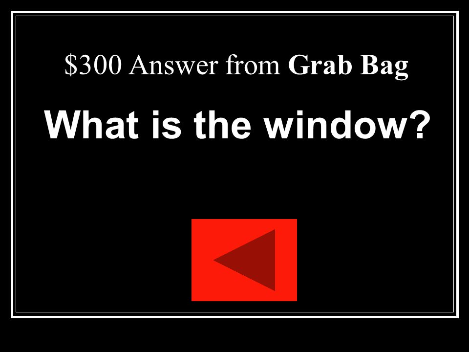 $300 Question from Grab Bag This feature of the apartment symbolizes hope