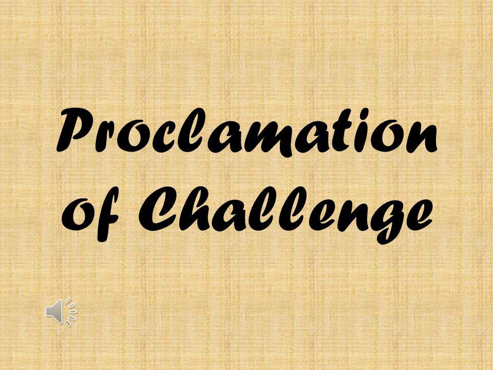 Proclamation of Challenge