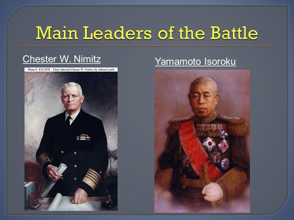 Chester W. Nimitz Yamamoto Isoroku